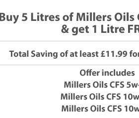 Millers Oils CFS Engine Oils - Free 1 litre offer