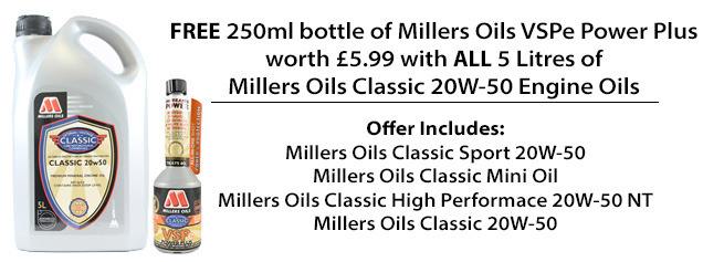 FREE Millers Oils VSPe Power Plus with every 5 litre of Millers Oils Classic 20w-50 Engine Oil