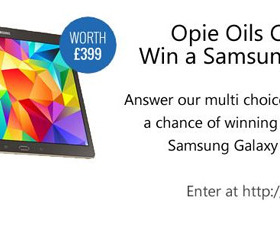 Opie Oils Competition - Enter for a chance to WIN a Samsung Galaxy Tab S